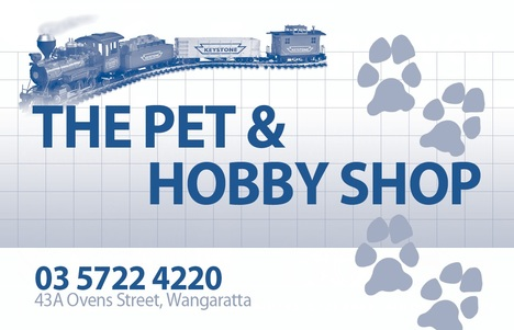 The Pet & Hobby Shop • Wangaratta • Victoria