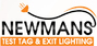 Newmans Test Tag & Exit Lighting