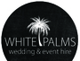White Palms Wedding & Event Hire