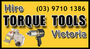 Hire Torque Tools Victoria